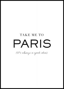 Take me to Paris Juliste