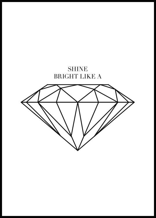 Shine Bright Like A Diamond Juliste