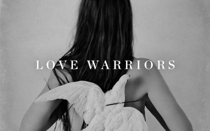 Love Warriors Posters